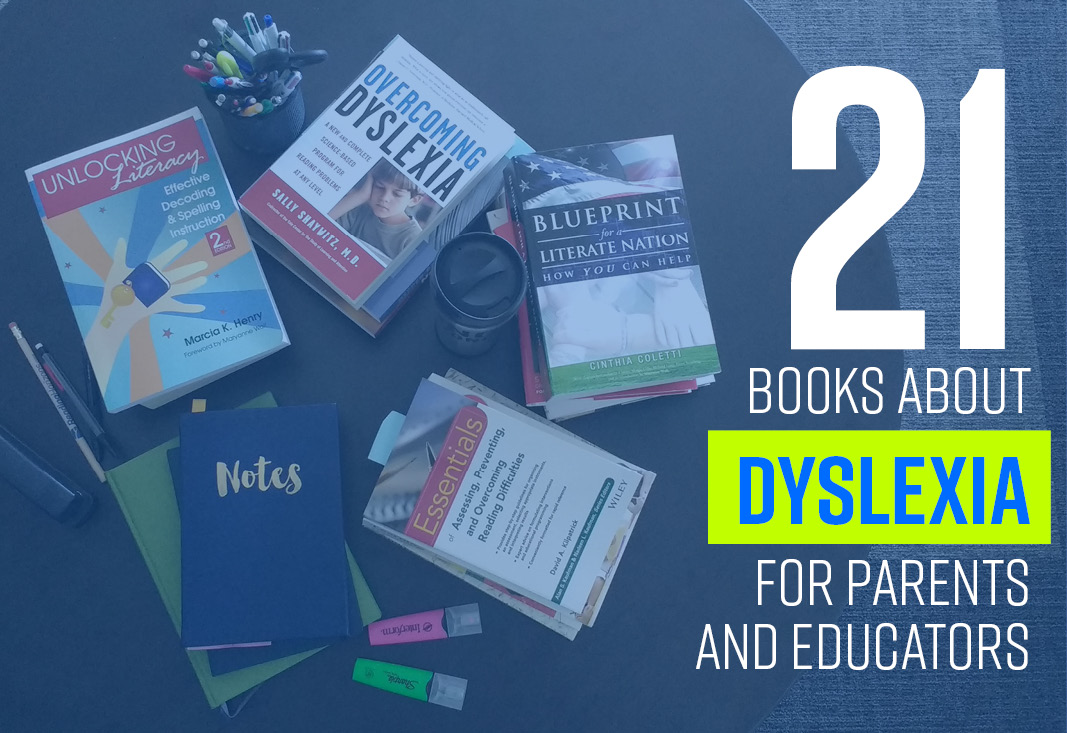 Teachers Misunderstand Dyslexia >> Reading Horizons 21 Helpful Books About Dyslexia For Parents And